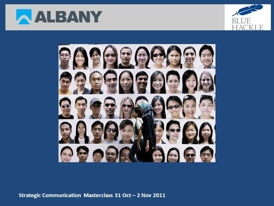 Strategic Communication Masterclass 31 Oct – 2 Nov 2011