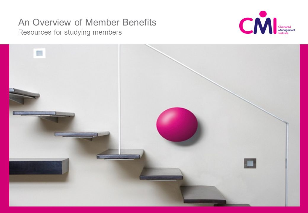 An Overview of Member Benefits Resources for studying members