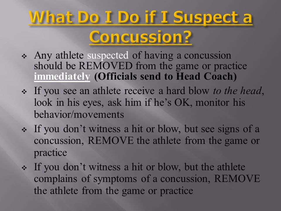 Game Days: EFOA – state emphasis on concussions If they see obvious signs of a possible concussion, they will send the player off the field to the HC ATC will evaluate player and is the only one who can return the player to the game ATCs decision is FINAL