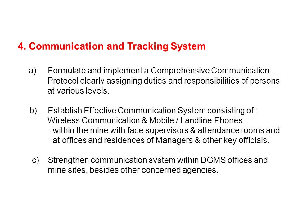 4. Communication and Tracking System a)Formulate and implement a Comprehensive Communication Protocol clearly assigning duties and responsibilities of