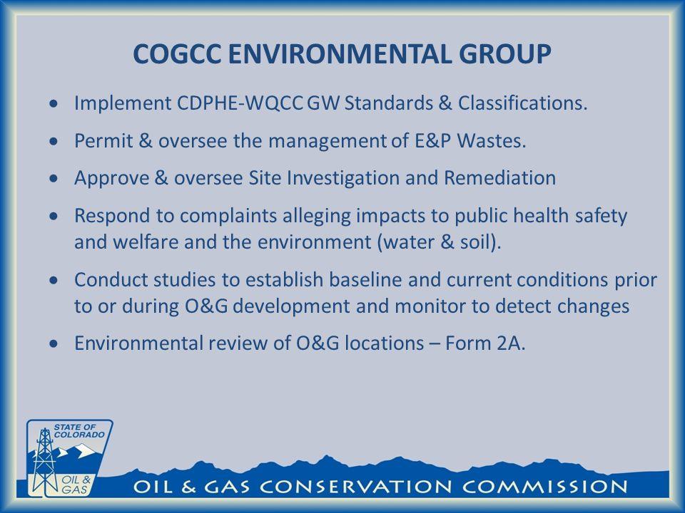 Implement CDPHE-WQCC GW Standards & Classifications.