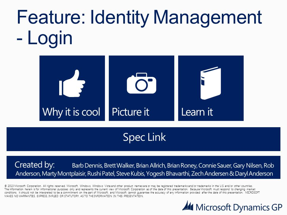 Feature: Identity Management - Login © 2013 Microsoft Corporation.