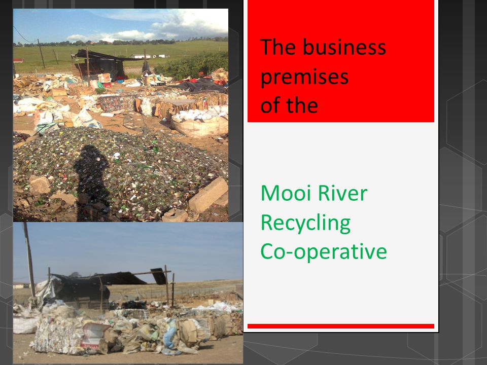 The business premises of the Mooi River Recycling Co-operative