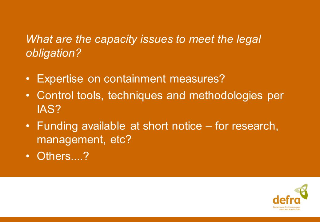 What are the capacity issues to meet the legal obligation.