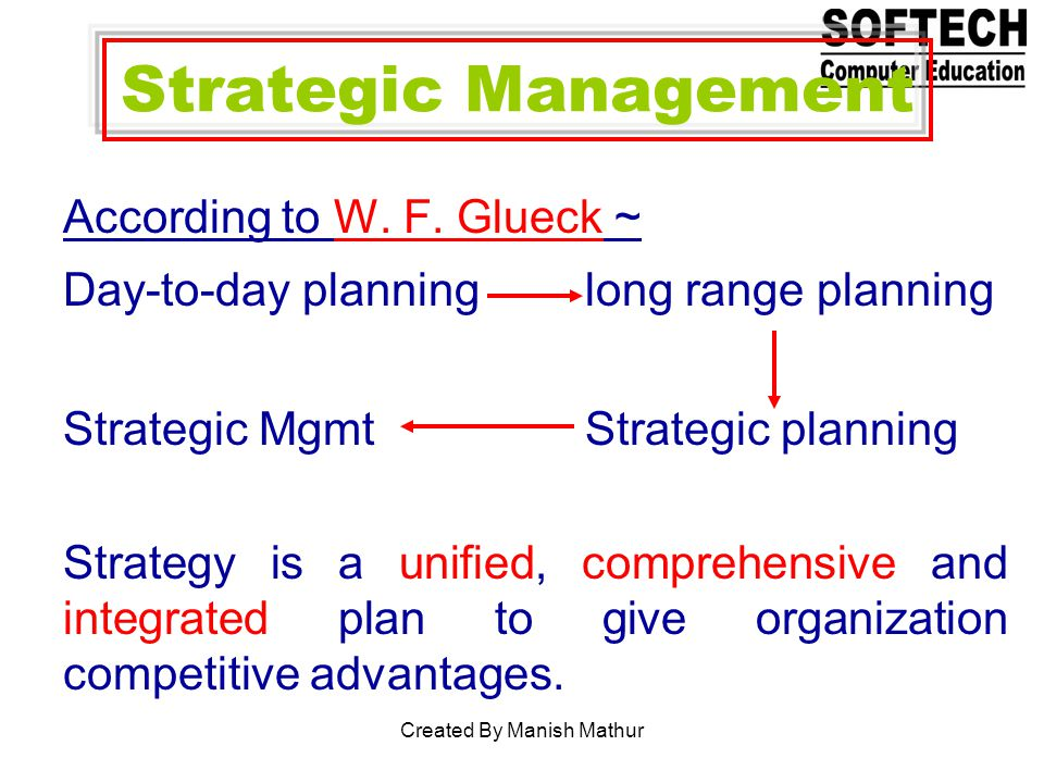 Strategic Management According to W. F.