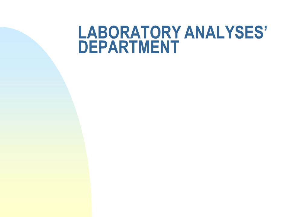 LABORATORY ANALYSES DEPARTMENT