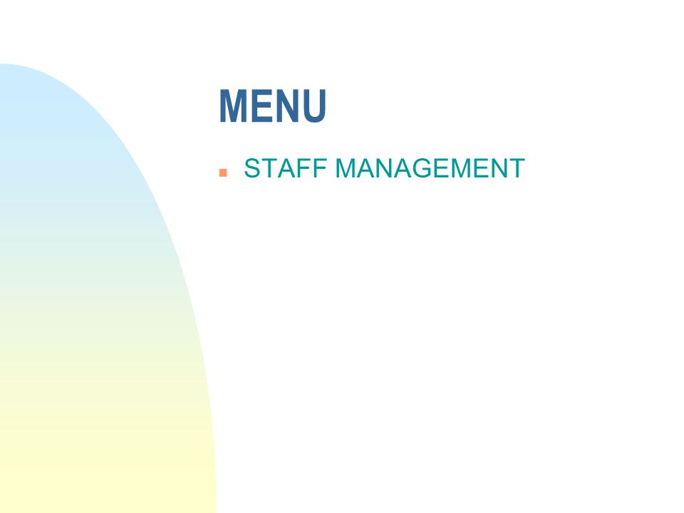 MENU n STAFF MANAGEMENT