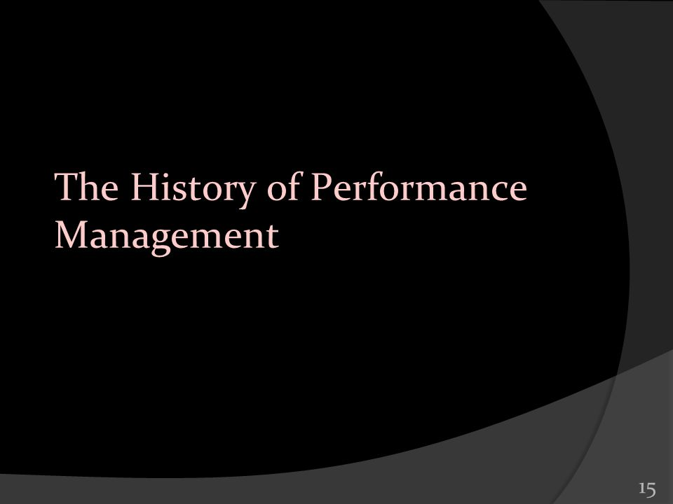 15 The History of Performance Management