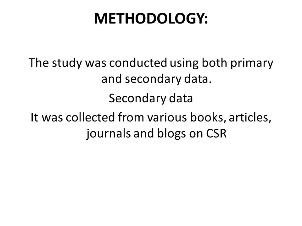 METHODOLOGY: The study was conducted using both primary and secondary data. Secondary data It was collected from various books, articles, journals and