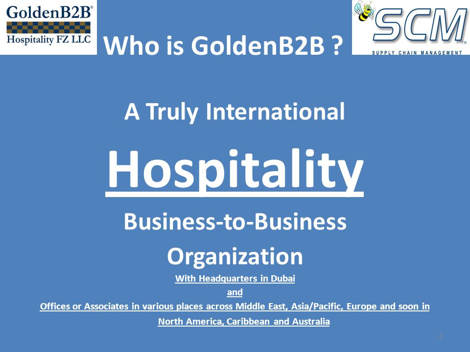 A Truly International Hospitality Business-to-Business Organization With Headquarters in Dubai and Offices or Associates in various places across Midd