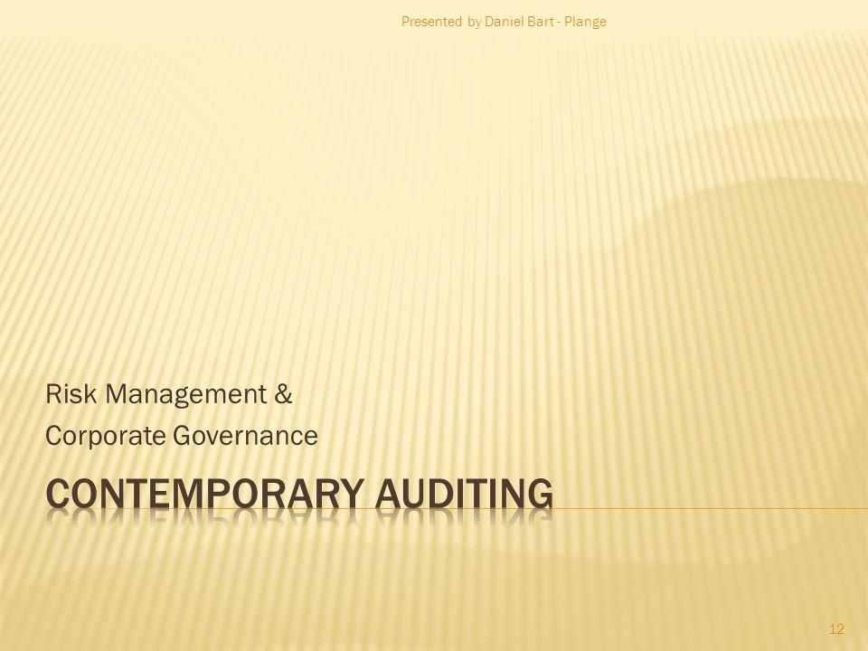 Risk Management & Corporate Governance Presented by Daniel Bart - Plange 12
