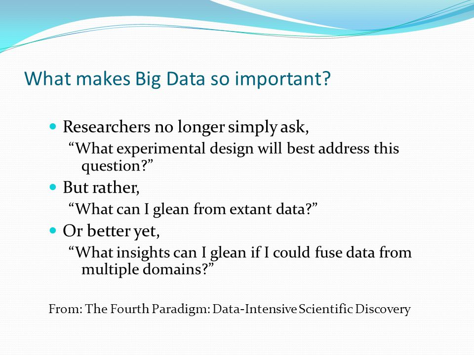 What makes Big Data so important.