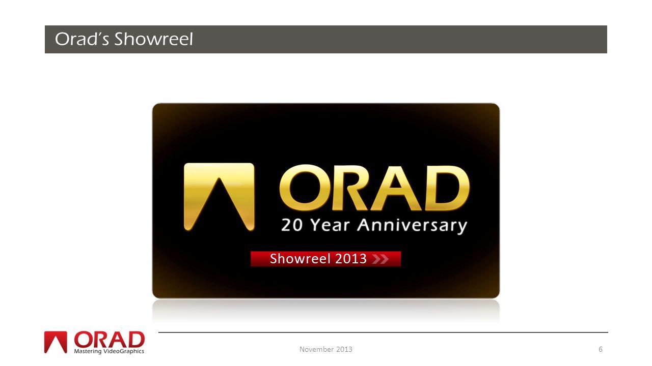 November 20137 Orads Sales & Support offices Over 50 Distributors