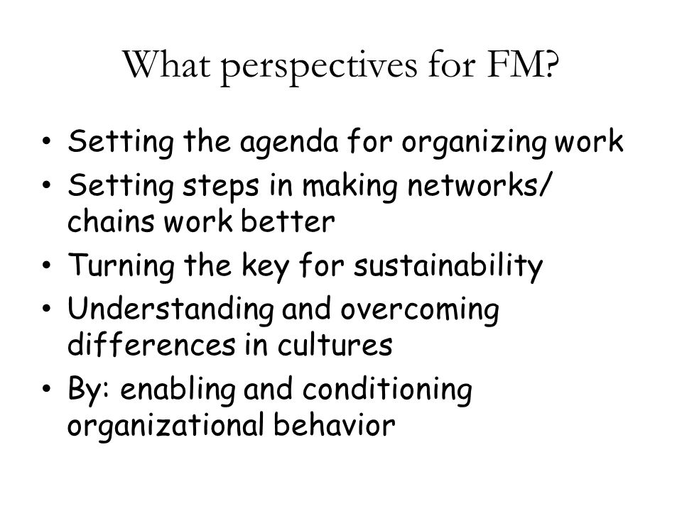 What perspectives for FM.