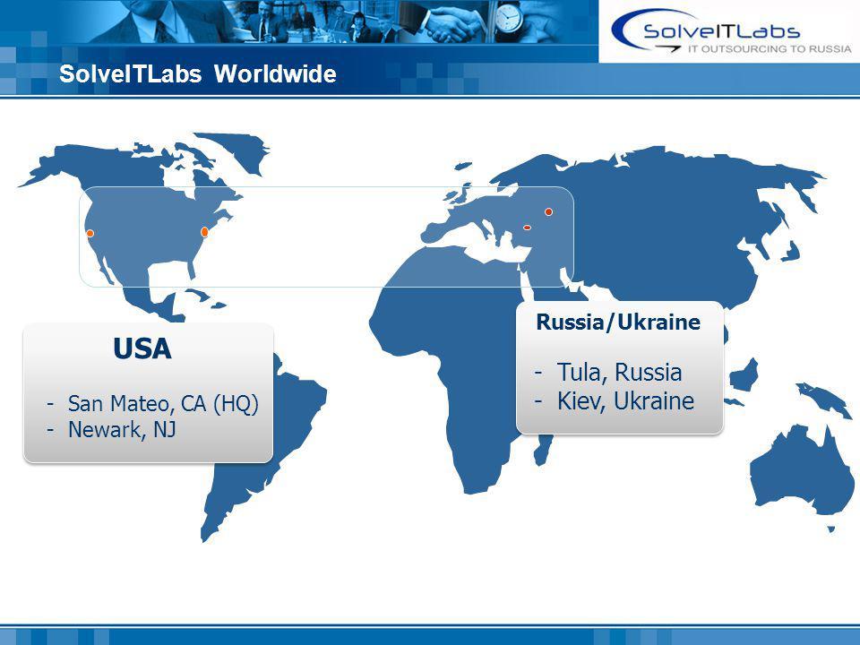 SolveITLabs Worldwide USA - San Mateo, CA (HQ) - Newark, NJ USA - San Mateo, CA (HQ) - Newark, NJ Russia/Ukraine - Tula, Russia - Kiev, Ukraine Russia/Ukraine - Tula, Russia - Kiev, Ukraine