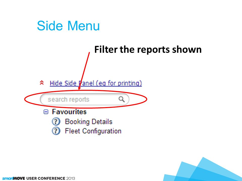 Side Menu Filter the reports shown