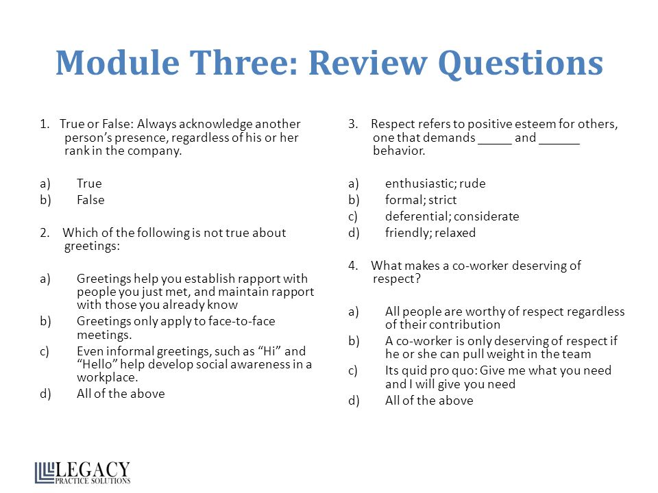 Module Three: Review Questions 1.