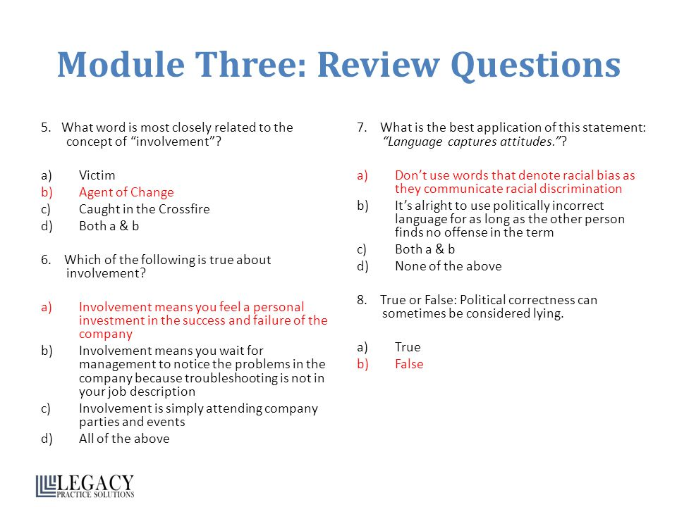 Module Three: Review Questions 5.What word is most closely related to the concept of involvement.