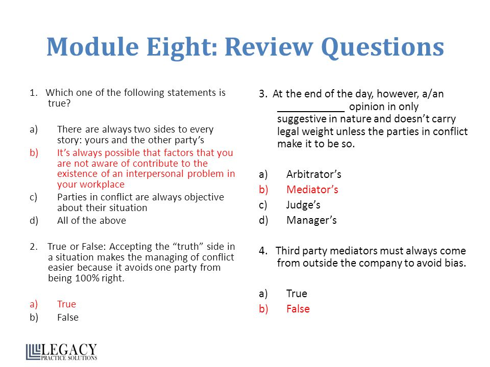 Module Eight: Review Questions 1.Which one of the following statements is true.