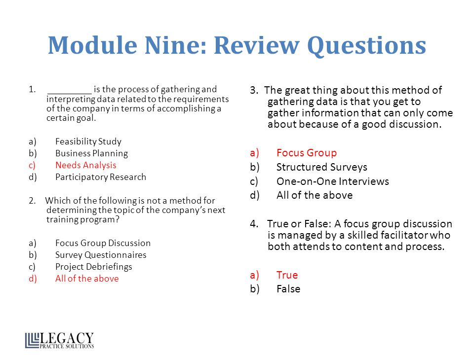 Module Nine: Review Questions 1. _________ is the process of gathering and interpreting data related to the requirements of the company in terms of ac