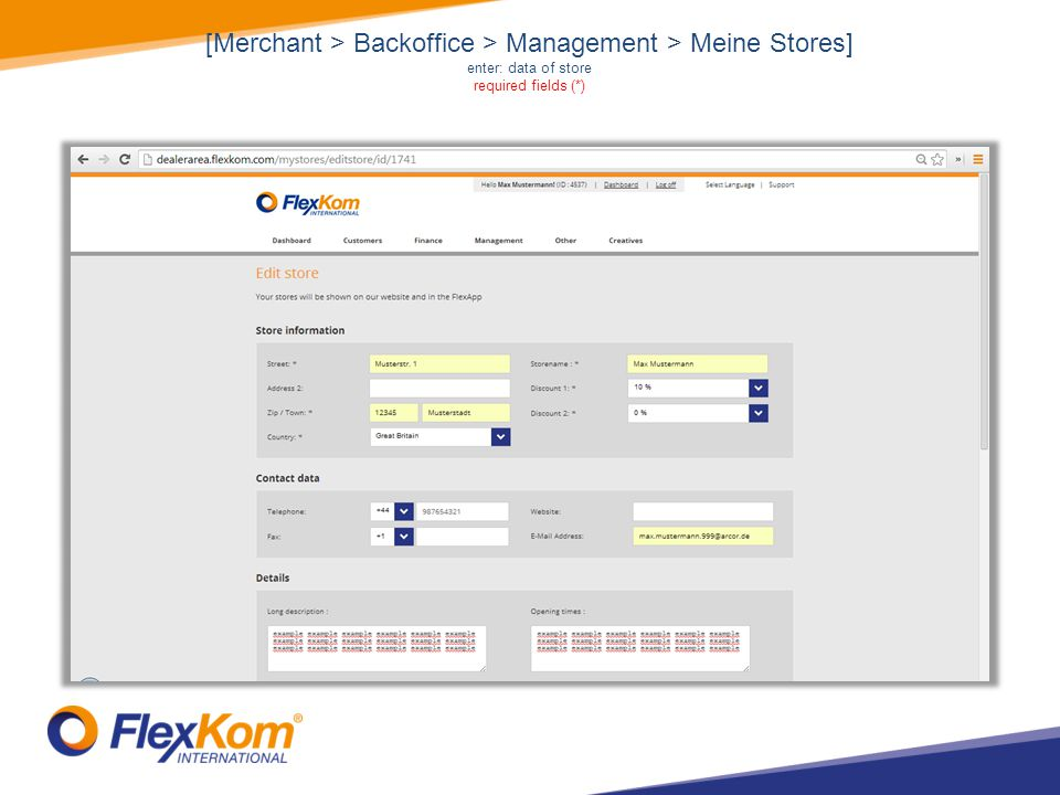 [Merchant > Backoffice > Management > Meine Stores] enter: data of store required fields (*)