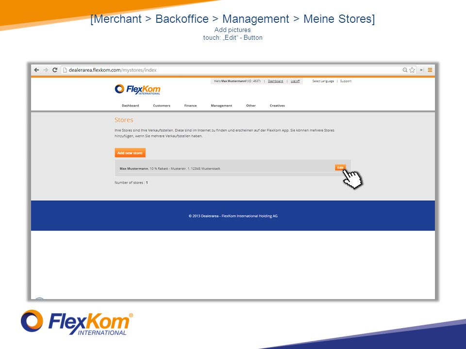 [Merchant > Backoffice > Management > Meine Stores] Add pictures touch: Edit - Button