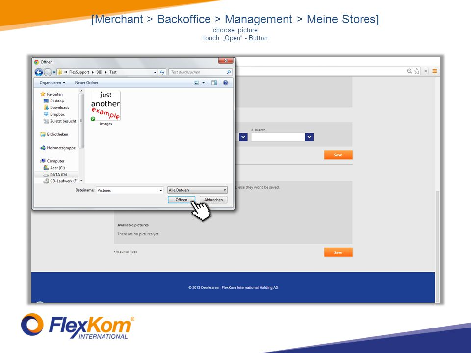 [Merchant > Backoffice > Management > Meine Stores] choose: picture touch: Open - Button