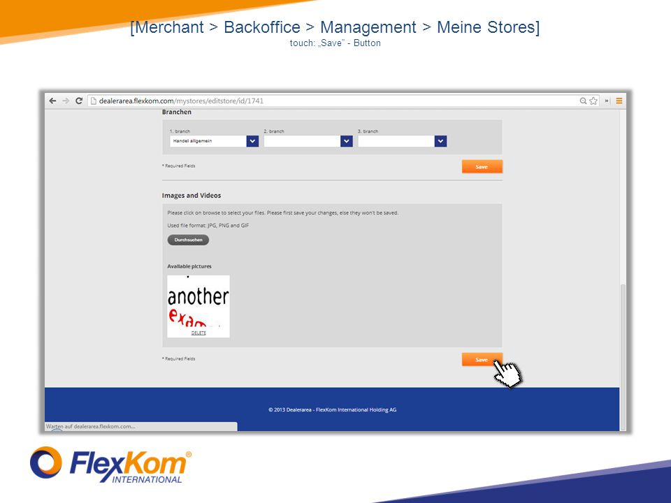 [Merchant > Backoffice > Management > Meine Stores] touch: Save - Button