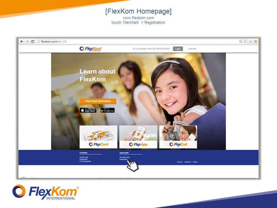 [FlexKom Homepage] www.flexkom.com touch: Merchant > Registration