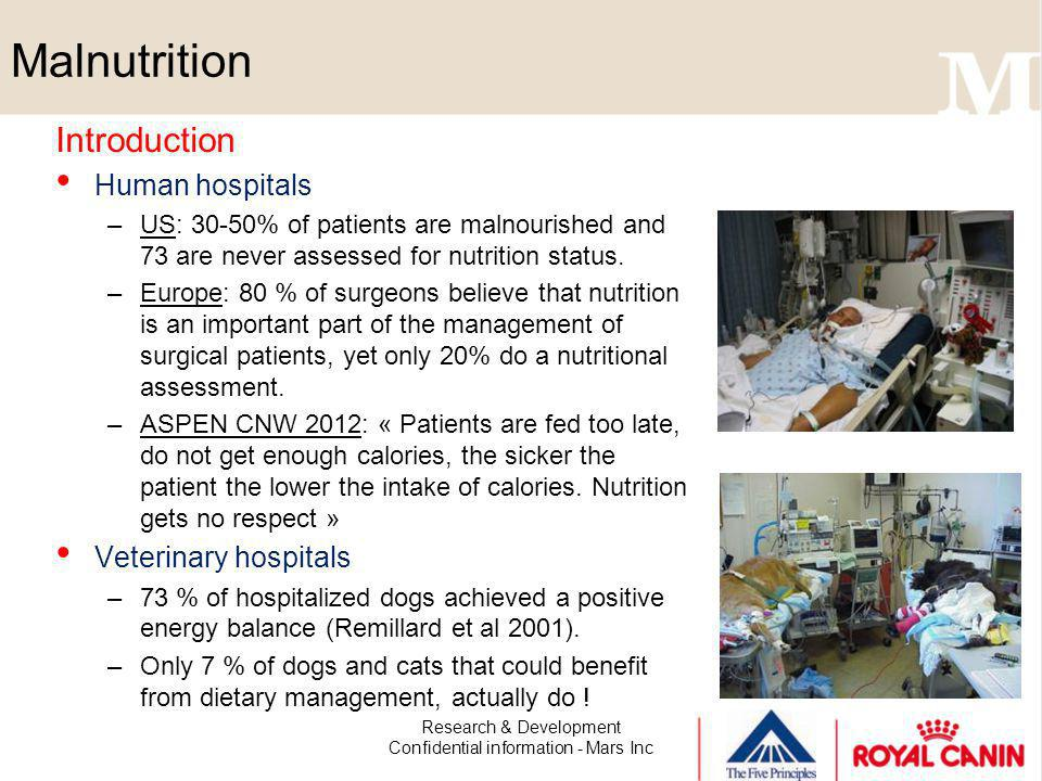 Malnutrition Research & Development Confidential information - Mars Inc The WSAVA 5 th Vital Assessment Group (V5) 1.
