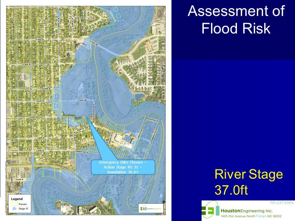 River Stage 37.0ft Assessment of Flood Risk Emergency Dike Closure – Action Stage RS 31 – Inundation 36.0±