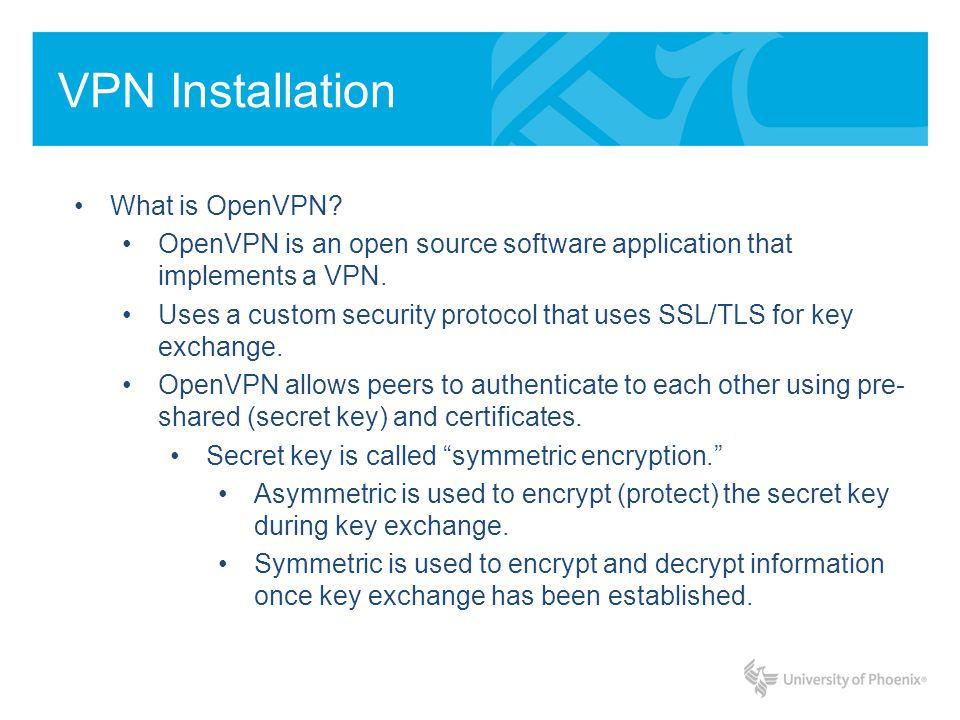 VPN Installation What is OpenVPN.