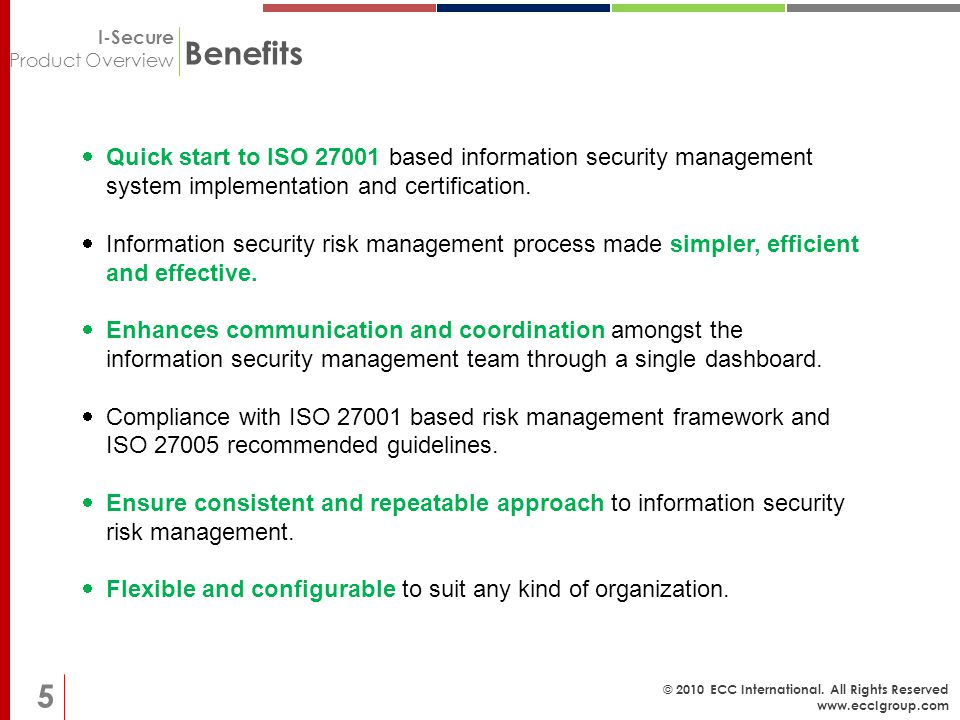I-Secure Product Overview © 2010 ECC International.