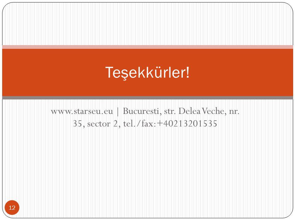 www.starseu.eu | Bucuresti, str. Delea Veche, nr.