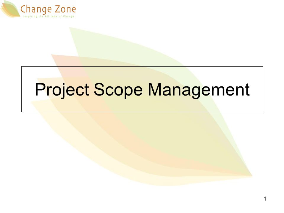 2 Project integration processes Scope Management