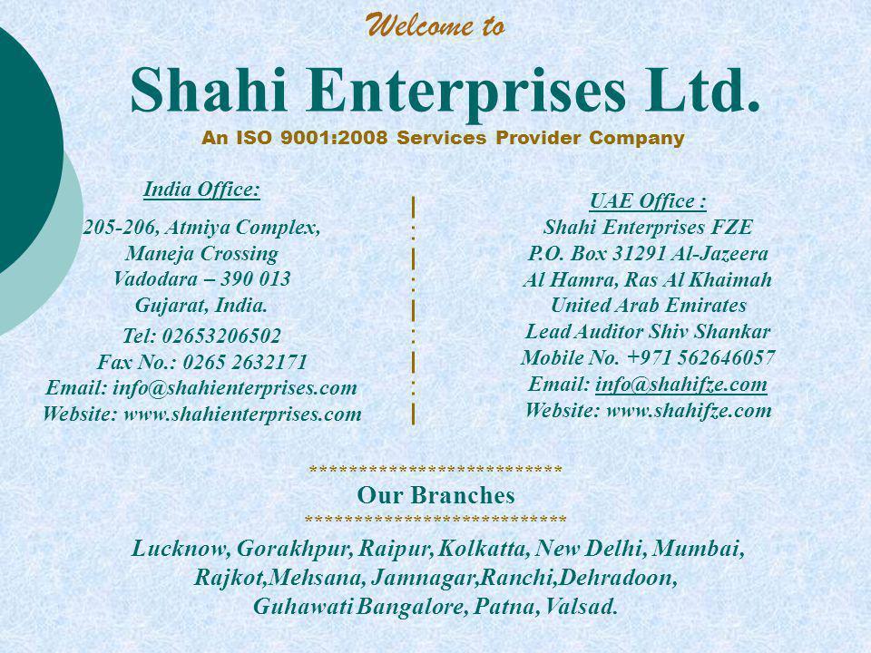 Shahi Enterprises Ltd.