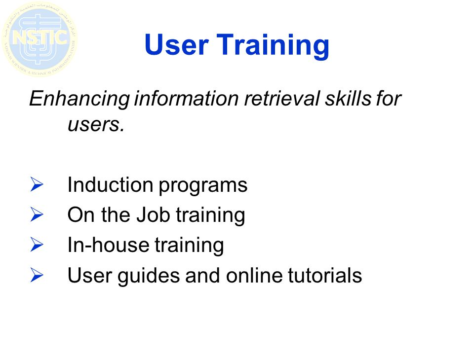 User Training Enhancing information retrieval skills for users.