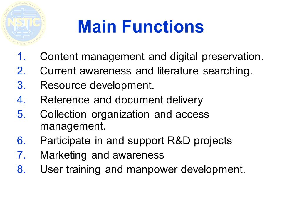 Main Functions 1.Content management and digital preservation.
