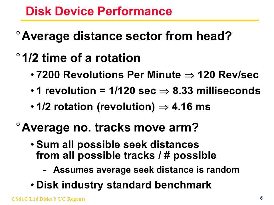 CS61C L16 Disks © UC Regents 7 Data Rate: Inner vs.