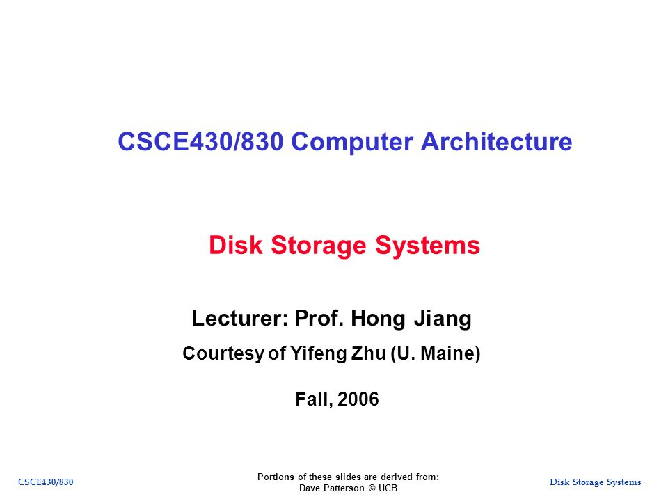 Disk Storage SystemsCSCE430/830 SCAN vs.FCFS Disk scheduling makes a difference.