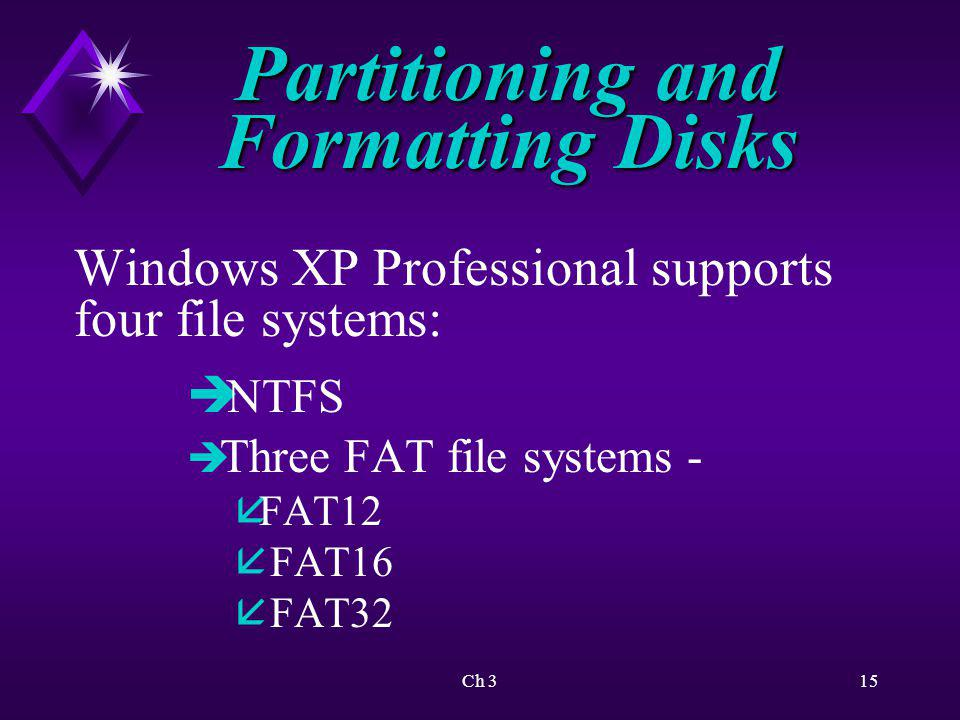 Ch 316 Partitioning and Formatting Disks Types of disk storage configuration: è Basic disks è Dynamic disks