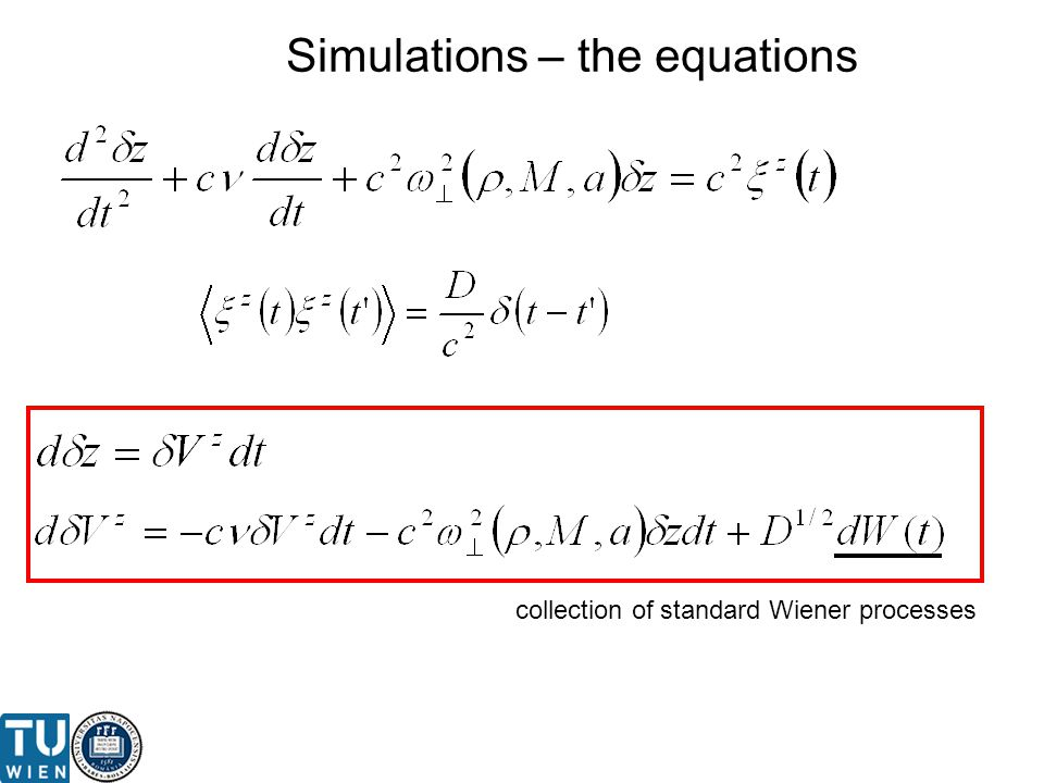 Simulations – the equations collection of standard Wiener processes