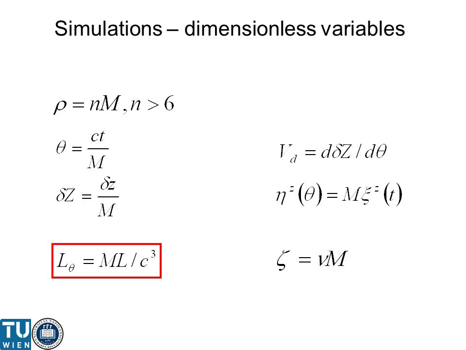 Simulations – dimensionless variables