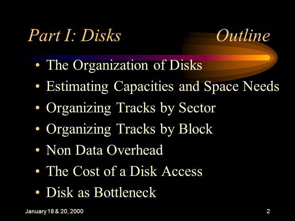 January 18 & 20, 200013 Data Organization:I.
