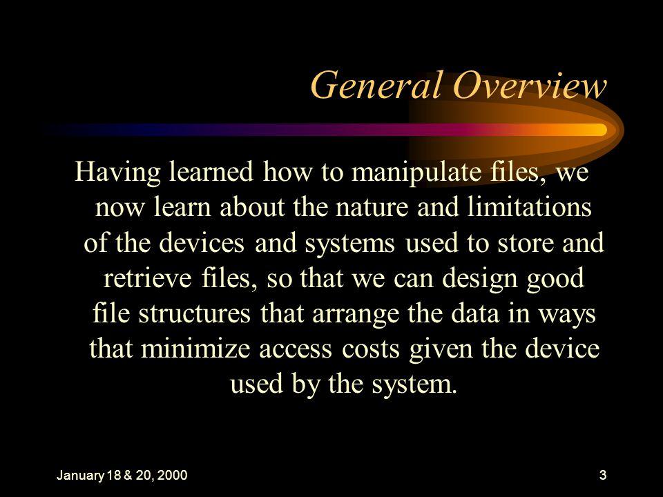 January 18 & 20, 200014 Data Organization:I.
