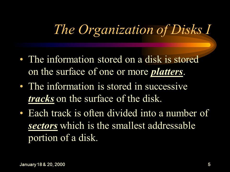 January 18 & 20, 200016 Data Organization: II.
