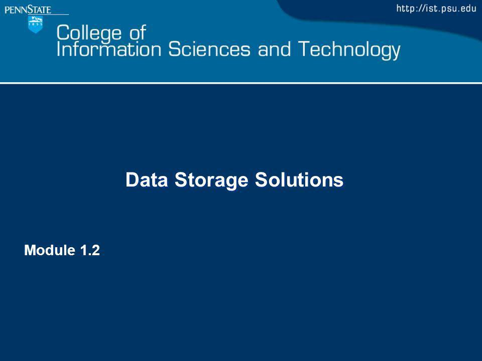 Data Storage Solutions Module 1.2