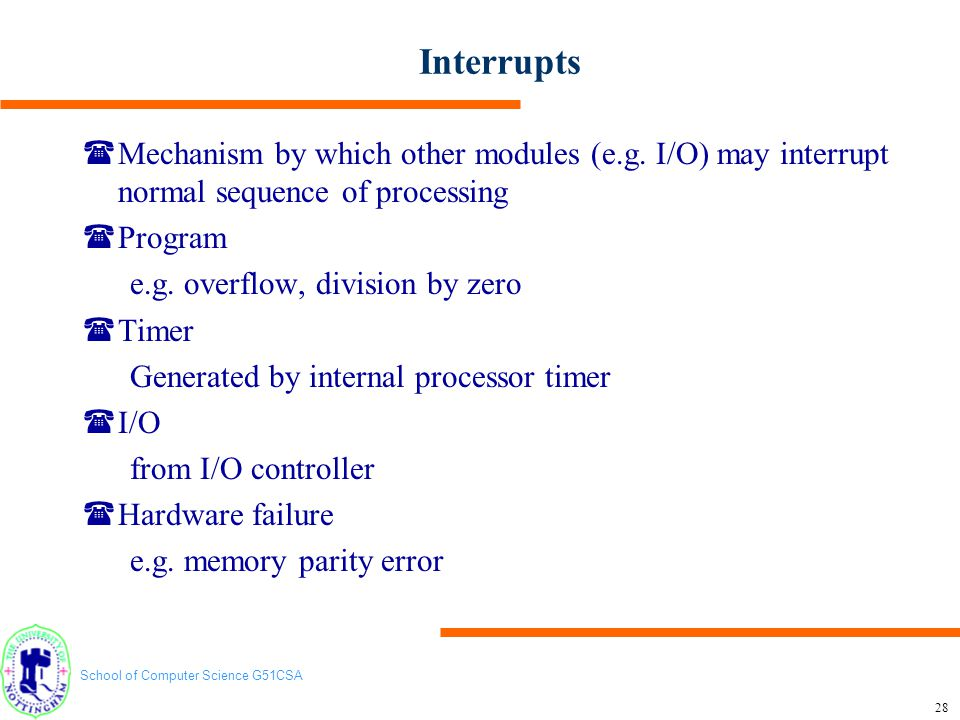 School of Computer Science G51CSA 29 Interrupt Program Flow