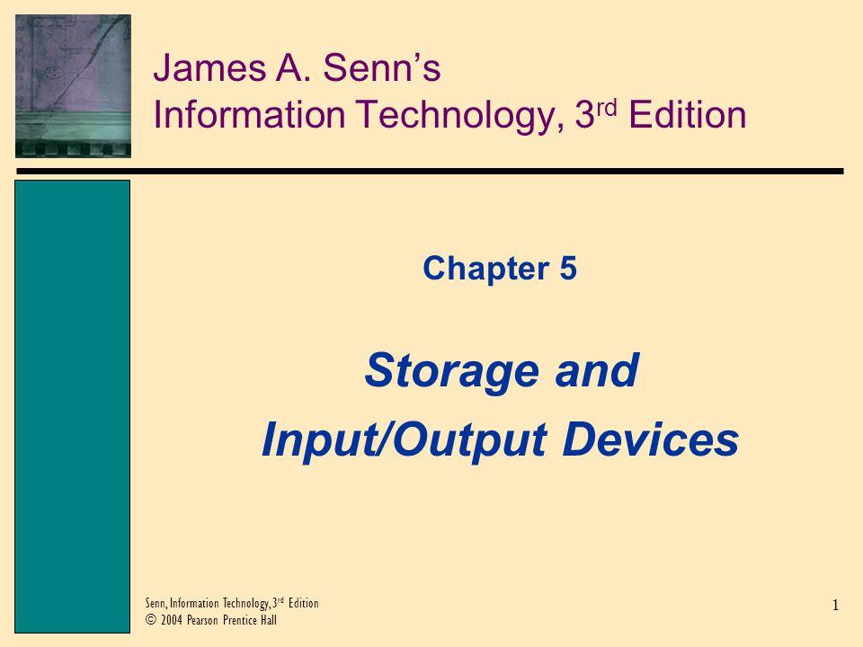1 Senn, Information Technology, 3 rd Edition © 2004 Pearson Prentice Hall James A.