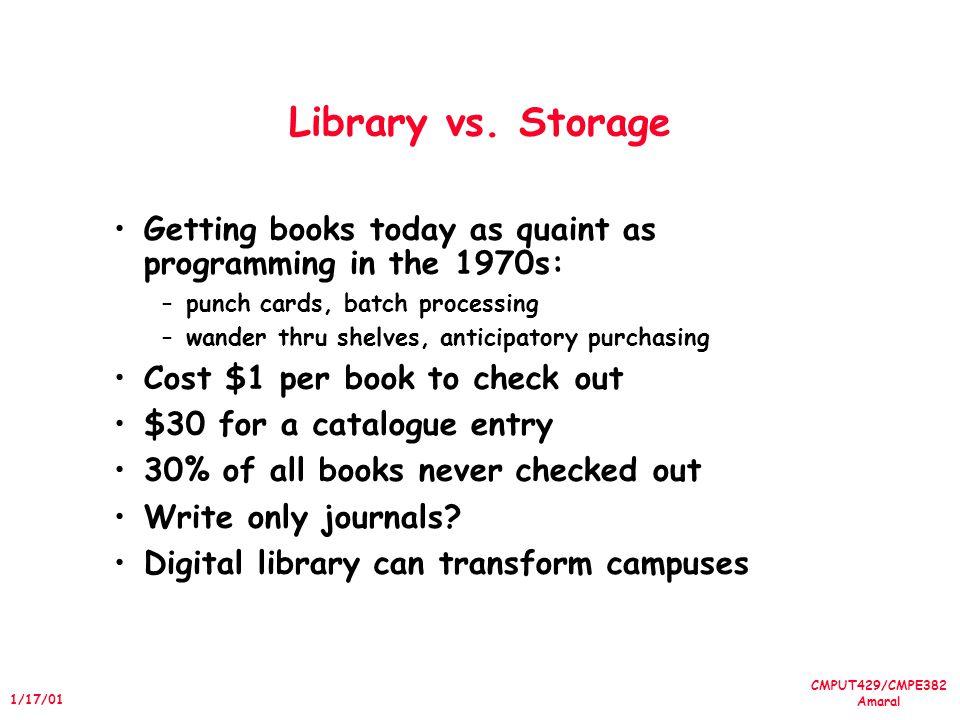 CMPUT429/CMPE382 Amaral 1/17/01 Library vs.